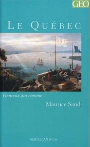 Maurice Sand - Le Québec.