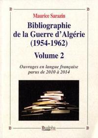 Bibliographie de la Guerre dAlgérie (1954-1962) - Volume 2, Ouvrages en langue française parus de 2010 à 2014.pdf