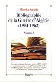 Maurice Sarazin - Bibliographie de la guerre d'Algérie (1954-1962) - Volume 3.