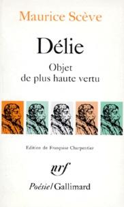 Maurice Scève - Délie - Objet de plus haute vertu.