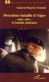 Maurice Schmitt - Deuxième bataille d'Alger (2002-2007) - La bataille judiciaire.