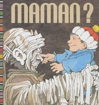 Maurice Sendak et Arthur Yorinks - Maman ?.