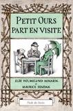 Maurice Sendak et Else-H Minarik - Petit Ours part en visite.