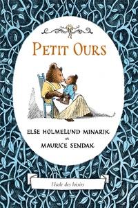 Maurice Sendak et Else-H Minarik - Petit Ours.