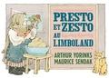 Maurice Sendak et Arthur Yorinks - Presto et Zesto au Limboland.