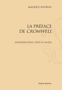 """Maurice Souriau - La préface de """"Cromwell"""". Introduction, texte et notes.."""