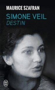 Maurice Szafran - Simone Veil Destin.