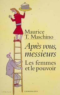 Maurice T. Maschino - .