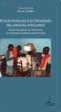 Maurice Tadadjeu - Ecoles rurales électroniques en langues africaines - Expérimentation au Cameroun et orientation politique panafricaine.
