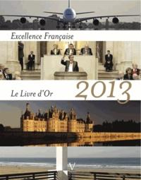 Excellence Française- Le Livre d'or 2013 - Maurice Tasler | Showmesound.org