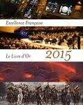 Maurice Tasler - Excellence française - Le livre d'or 2015.