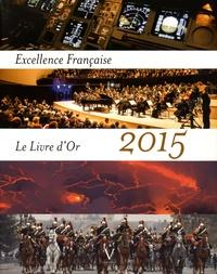 Excellence française - Le livre dor 2015.pdf