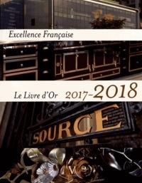 Maurice Tasler - Excellence française - Le livre d'or.