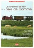 Maurice Testu - Le chemin de fer de la baie de Somme.