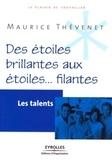 Maurice Thévenet - Des étoiles brillantes aux étoiles... filantes - Les talents.