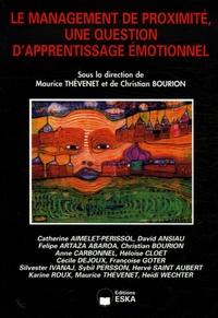 Maurice Thévenet et Christian Bourion - Le management de proximité, une question d'apprentissage émotionnel.
