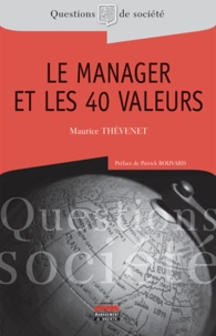 Maurice Thévenet - Le manager et les 40 valeurs.