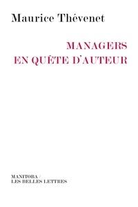 Maurice Thévenet - Manager en quête.