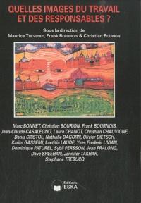 Maurice Thévenet et Frank Bournois - Quelles images du travail et des responsables ?.