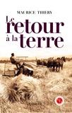 Maurice Thiéry - Le Retour à la terre.