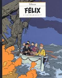 Maurice Tillieux - Félix l'intégrale Tome 7 : .