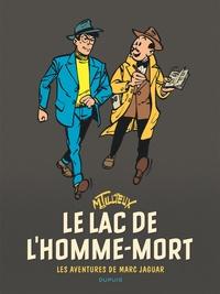 Maurice Tillieux - Les aventures de Marc Jaguar  : Le lac de l'homme-mort.