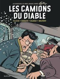 Maurice Tillieux et Étienne Borgers - Les aventures de Marc Jaguar  : Les camions du diable.