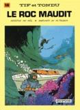 Maurice Tillieux et  Will - Tif et Tondu Tome 18 : Le roc maudit.