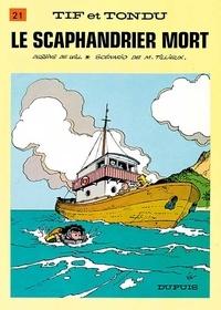 Maurice Tillieux et  Will - Tif et Tondu Tome 21 : Le scaphandrier mort.