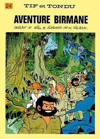 Maurice Tillieux et  Will - Tif et Tondu Tome 24 : Aventure birmane.