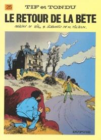 Maurice Tillieux et  Will - Tif et Tondu Tome 25 : Le retour de la bête.