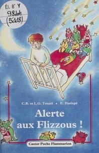 Maurice Touati et  Harispe - Alerte aux Flizzous !.