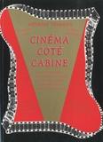 Maurice Tournier - Cinéma côté cabine - Méthode de formation et de référence au métier d'opérateur projectionniste de l'audiovisuel.