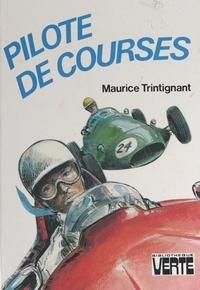 Maurice Trintignant et Jean Reschofsky - Pilote de courses.