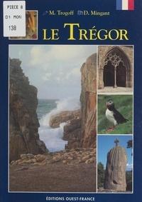 Maurice Trogoff et Daniel Mingant - Le Trégor.