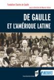 Maurice Vaïsse - De Gaulle et l'Amérique Latine.