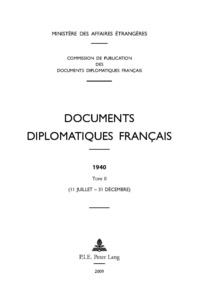 Documents diplomatiques français 1940 - Tome 2 (11 juillet - 3 décembre).pdf