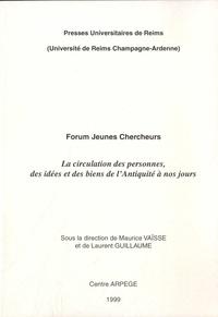 Maurice Vaïsse et Laurent Guillaume - La circulation des personnes, des idées et des biens, de l'Antiquité à nos jours - Forum Jeunes Chercheurs.