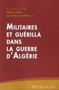 Lemememonde.fr Militaires et guérilla dans la guerre d'Algérie Image