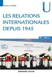 Maurice Vaïsse - Relations internationales depuis 1945.
