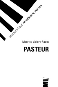 Luc Montagnier et Maurice Vallery-Radot - Pasteur.