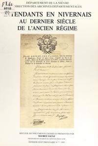 Maurice Valtat et Anne-Marie Chagny - Intendants en Nivernais au dernier siècle de l'Ancien régime.