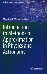 Introduction to Methods of Approximation in Physics and Astronomy - Maurice Van Putten | Showmesound.org