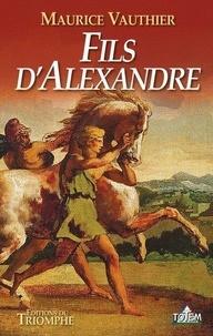 Maurice Vauthier - Fils d'Alexandre.