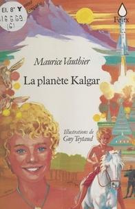Maurice Vauthier - La Planète Kalgar.