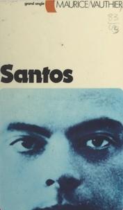 Maurice Vauthier - Santos.