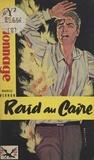Maurice Vernon - Raid au Caire.
