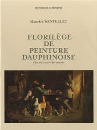 Maurice Wantellet - Florilège de peinture dauphinoise - Clés de lecture des oeuvres.