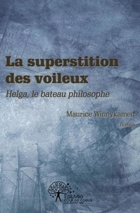 Maurice Winnykamen - La superstition des voileux.
