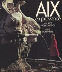 Maurice Wolkowitsch et René Bonnardel - Aix-en-Provence.